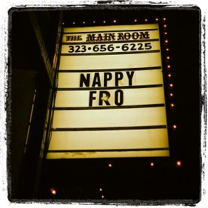 Nappy Fro Show, Comedy Store, Main Room